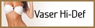 Vaser Hi Def